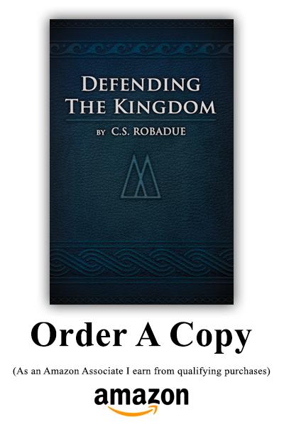 Defending The Kingdom Order A Copy