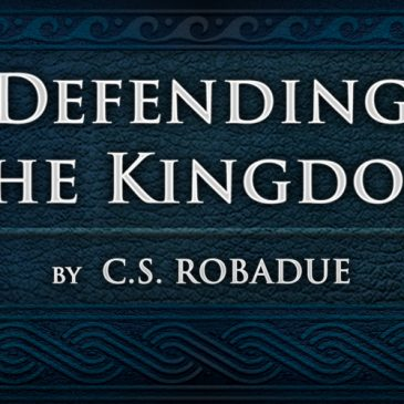 Defending the Kingdom