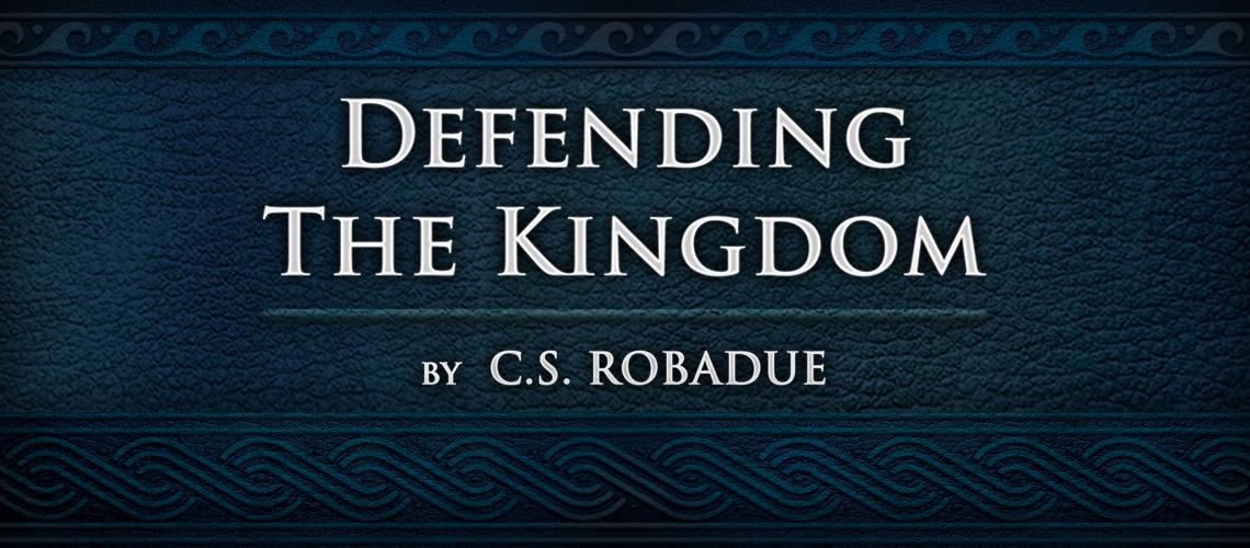 Defending The Kingdom Banner